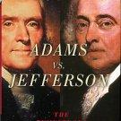 Ferling, John. Adams Vs. Jefferson: The Tumultuous Election Of 1800