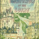 Levron, Jacques. Chateaux of the Loire