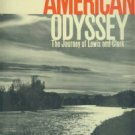 Eide, Ingvard Henry. American Odyssey: The Jorney of Lewis and Clark