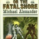 Alexander, Michael. Mrs. Fraser on the Fatal Shore