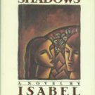 Allende, Isabel. Of Love and Shadows