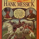 Messick, Hank. King's Mountain: The Epic of the Blue Ridge Mountain Men in the American Revolution