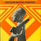 Crowder, Michael, editor. West African Resistance: The Military Response To Colonial Occupation