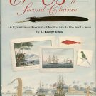 Tobin, George. Captain Bligh's Second Chance: An Eyewitness Account Of His Return To The South Seas