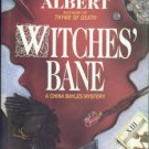 Albert, Susan Wittig. Witches' Bane