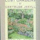 Gunn, Fenja. Lost Gardens of Gertrude Jekyll