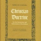 De Cordoba, Pedro. Christian Doctrine for the Instruction and Information of the Indians