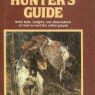 Walrod, Dennis. Grouse Hunter's Guide