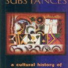 Rudgley, Richard. Essential Substances: A Cultural History of Intoxicants in Society