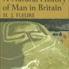 Fleure, H. J, and Davies, M. A Natural History of Man in Britain...