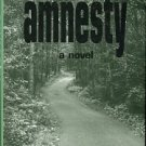 Blum, Louise A. Amnesty: A Novel