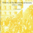 Goodwin, T. W. History of the Biochemical Society, 1911-1986