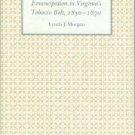 Morgan, Lynda J. Emancipation in Virginia's Tobacco Belt, 1850-1870