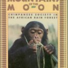 Ghiglieri, Michael. East of the Mountains of the Moon: Chimpanzee Society in the African Rain Forest