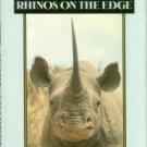 Cunningham, Carol, and Berger, Joel. Horn of Darkness: Rhinos on the Edge