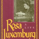 Ettinger, Elzbieta. Rosa Luxemburg: A Life