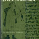 Blanch, Robert J, Ed. Style and Symbolism in Piers Plowman: A Modern Critical Anthology