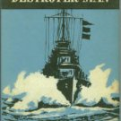 Pugsley, A. F. Destroyer Man