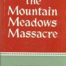 Brooks, Juanita. The Mountain Meadows Massacre