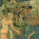Standen, Edith Appleton. Renaissance to Modern: Tapestries in the Metropolitan Museum of Art