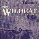 Tillman, Barrett. The Wildcat in WWII