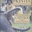 Capstick, Peter Hathaway. The Last Ivory Hunter The Saga of Wally Johnson