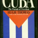 Thomas, Hugh. Cuba: The Pursuit of Freedom