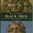 De Rachewiltz, Boris. Black Eros: Sexual Customs of Africa from Prehistory to the Present Day