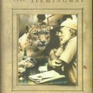 Hemingway, Hilary. Hunting With Hemingway: Based on the Stories of Leicester Hemingway