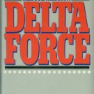 Beckwith, Charlie A, and Knox, Donald. Delta Force