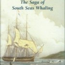 Mawer, Granville Allen. Ahab's Trade: The Saga of South Seas Whaling