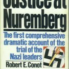 Conot, Robert E. Justice At Nuremberg