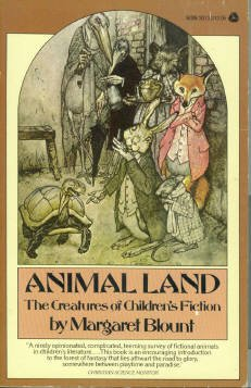 Blount, Margaret. Animal Land: The Creature's of Children's Fiction