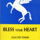 Young, Charlotte. Bless Your Heart: Selected Poems
