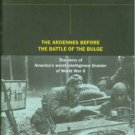 Whiting, Charles. Ghost Front: The Ardennes before the Battle of the Bulge