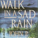 McAfee, John P. Slow Walk In A Sad Rain