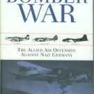 Neillands, Robin. The Bomber War: The Allied Air Offensive Against Nazi Germany