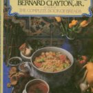 Clayton, Bernard. The Complete Book Of Soups And Stews
