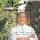 Barickman, Donald. Magnolias Southern Cuisine