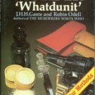 Gaute, J.H.H., and Odell, Robin. Murder 'Whatdunit': An Illustrated Account of the Methods of Murder