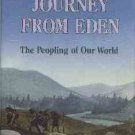 Fagan, Brian M. The Journey From Eden: The Peopling of Our World