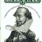 Epstein, Norrie. The Friendly Shakespeare: A Thoroughly Painless Guide to the Best of the Bard