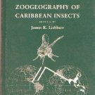 Liebherr, James K, ed. Zoogeography Of Caribbean Insects