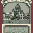 Barrett, A. Francis Rattenbury And British Columbia: Architecture and Challenge in the Imperial Age