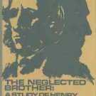 Scheuerle, William H. The Neglected Brother: A Study of Henry Kingsley
