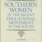 Mayo, A. D. Southern Women In The Recent Educational Movement In The South