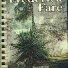 Frederica Fare: A Collection of Favorite Recipes and Sketches from...the Golden Isles of Georgia