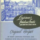 Hardy, Helen Henriques. Louisiana's Fabulous Foods And How To Cook Them