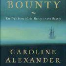Alexander, Caroline. The Bounty: The True Story of the Mutiny on the Bounty