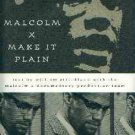 Strickland, William. Malcolm X: Make it Plain